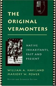 The Original Vermonters: Native Inhabitants, Past and Present