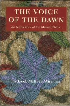 The Voice of the Dawn: An Autohistory of the Abenaki Nation