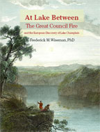 At Lake Between: The Great Council Fire and the European Discovery of Lake Champlain