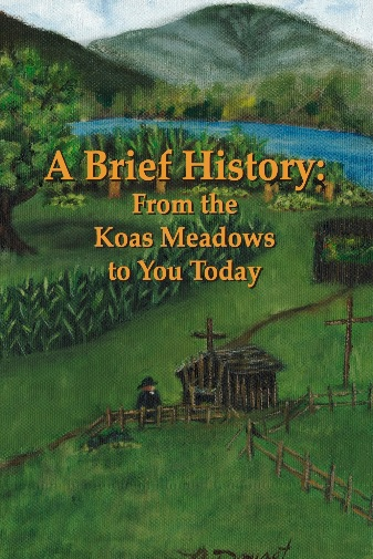 A Brief History: From Koasek Meadows to You Today