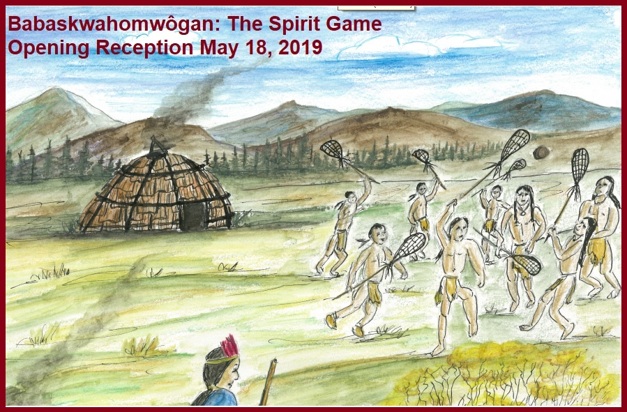 Babaskwahomwôgan: The Spirit Game