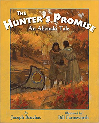 The Hunter's Promise: An Abenaki Tale