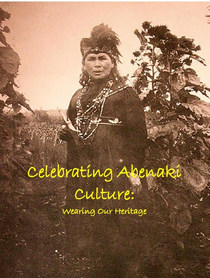 Celebrating Abenaki Culture: Wearing Our Heritage (study guide)