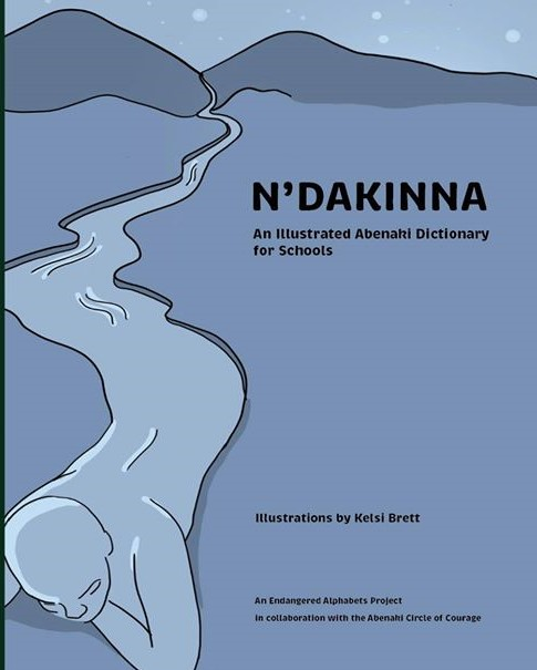 N'Dakinna: An Illustrated Abenaki Dictionary for Schools